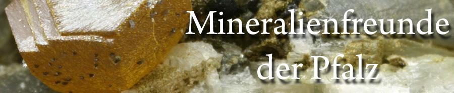 Mineralienfreunde der Pfalz